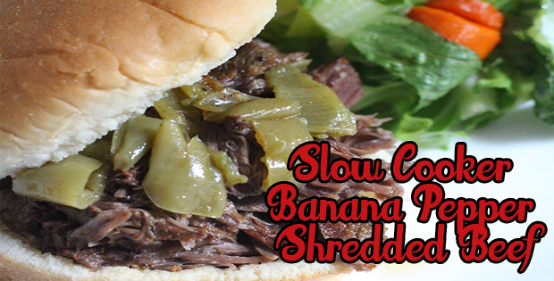 Easy And Delish Slow Cooker Banana Pepper Shredded Beef